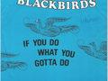 THE BLACKBIRDS: