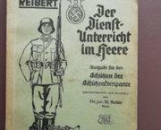 Major Reibert. Der dienst Unterricht im Heere Ausgabe für den Schützen der Schützenkompanie 1941