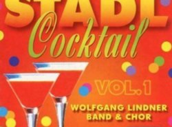 CD. Stadl Cocktail Wolgang Lindner Volume 1